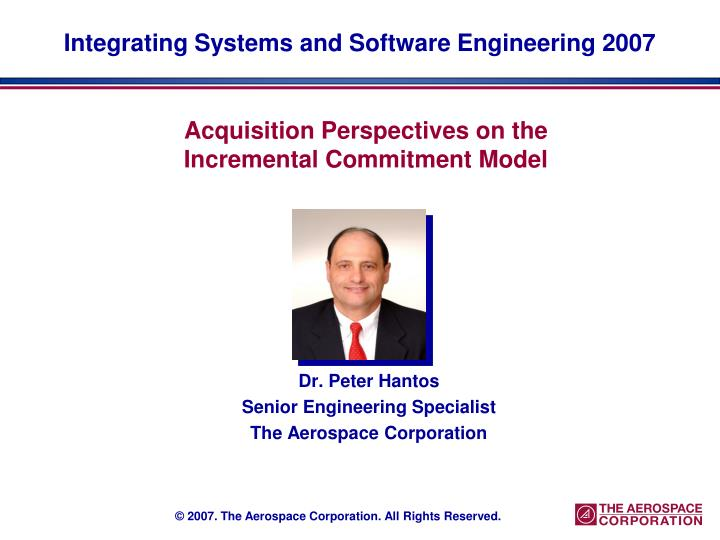 Integrating Systems and Software Engineering 2007