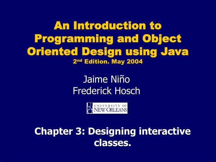chapter 3 designing interactive classes