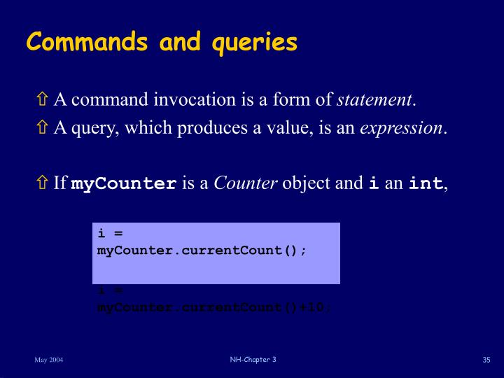 Commands and queries