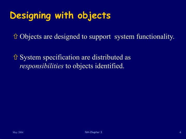 Designing with objects