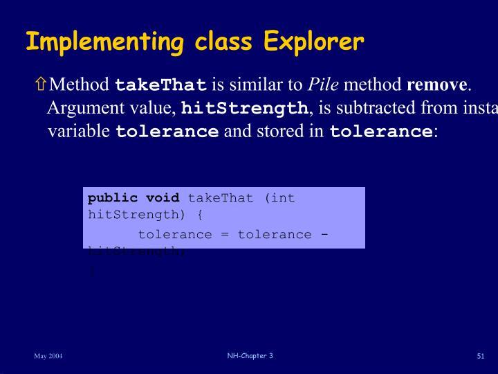 Implementing class Explorer