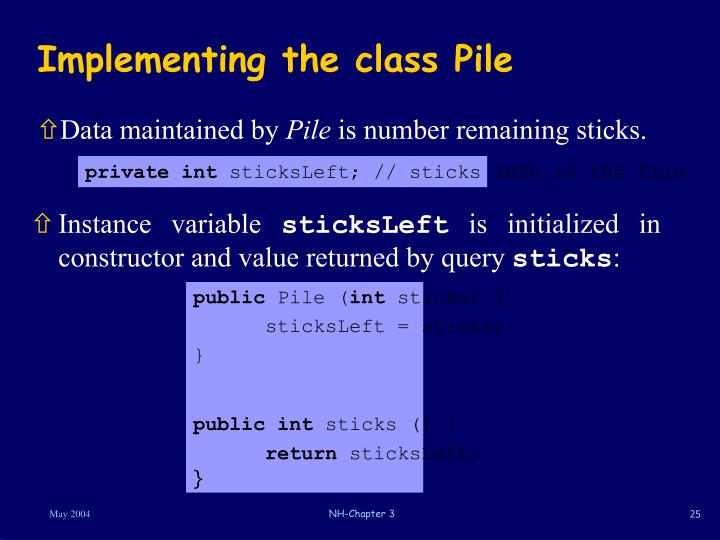 Implementing the class Pile