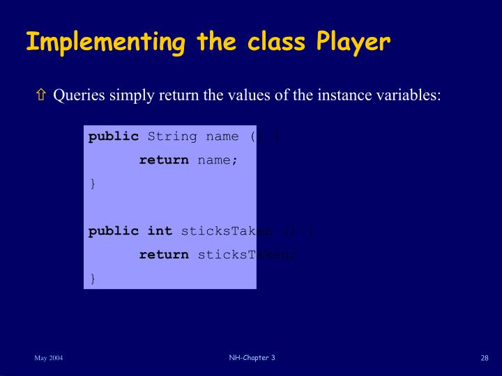 Implementing the class Player