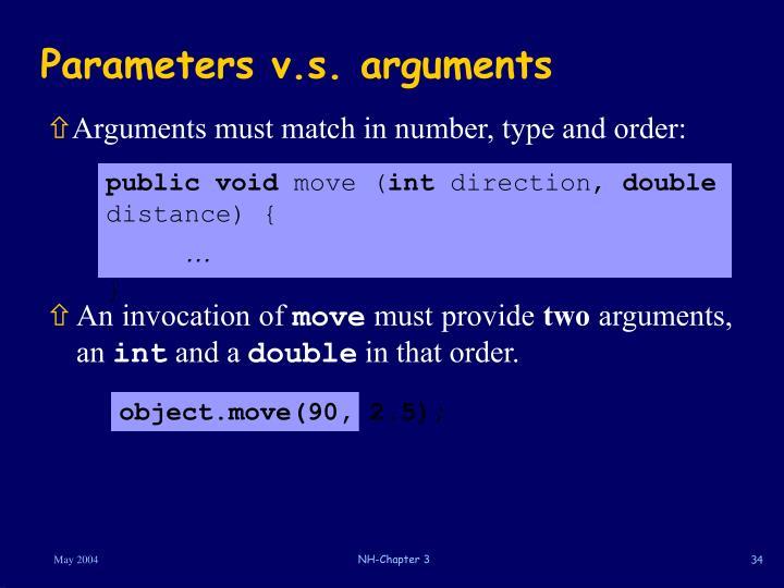 Parameters v.s. arguments