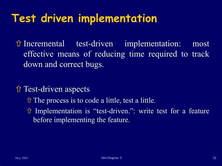 Test driven implementation