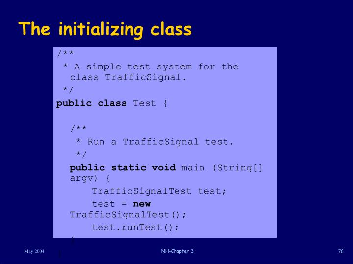 The initializing class