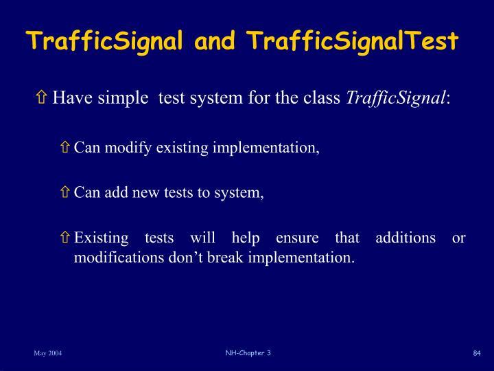 TrafficSignal and TrafficSignalTest