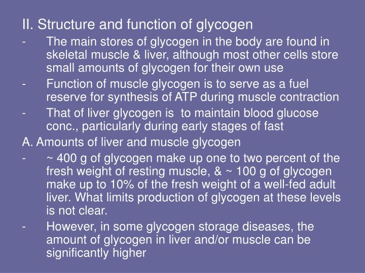 II. Structure and function of glycogen