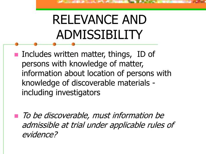 RELEVANCE AND ADMISSIBILITY