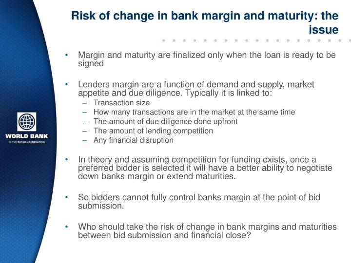 Risk of change in bank margin and maturity: the issue