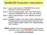 geobugs execution instructions