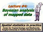 lecture 4 bayesian analysis of mapped data