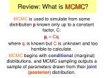 review what is mcmc