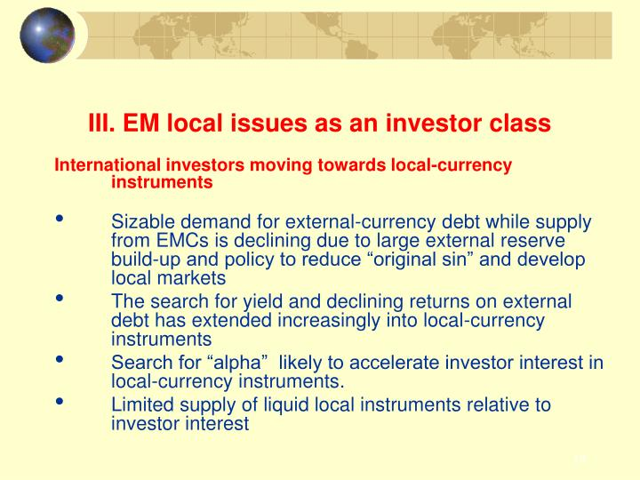 III. EM local issues as an investor class