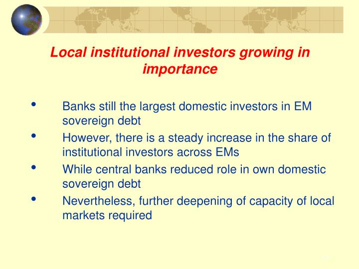 Local institutional investors growing in importance