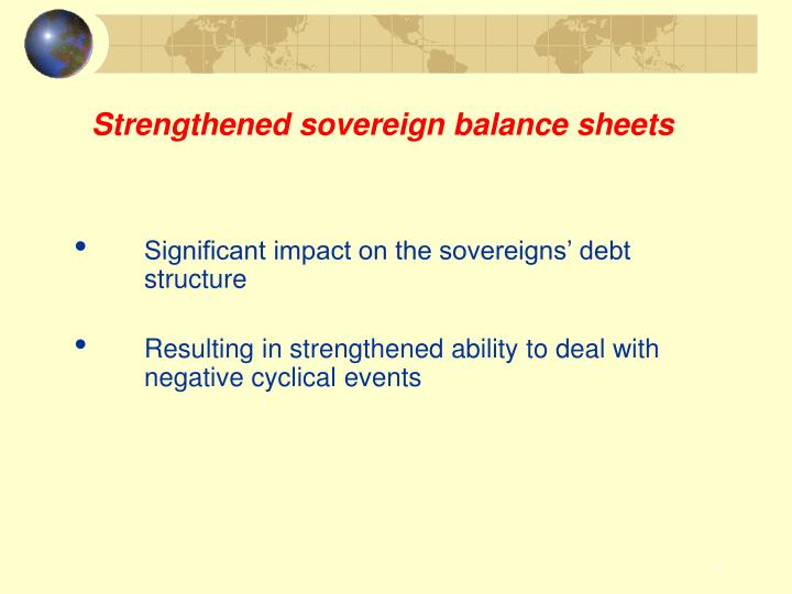 Strengthened sovereign balance sheets