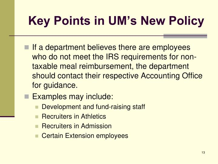 Key Points in UM's New Policy