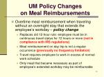 um policy changes on meal reimbursements1