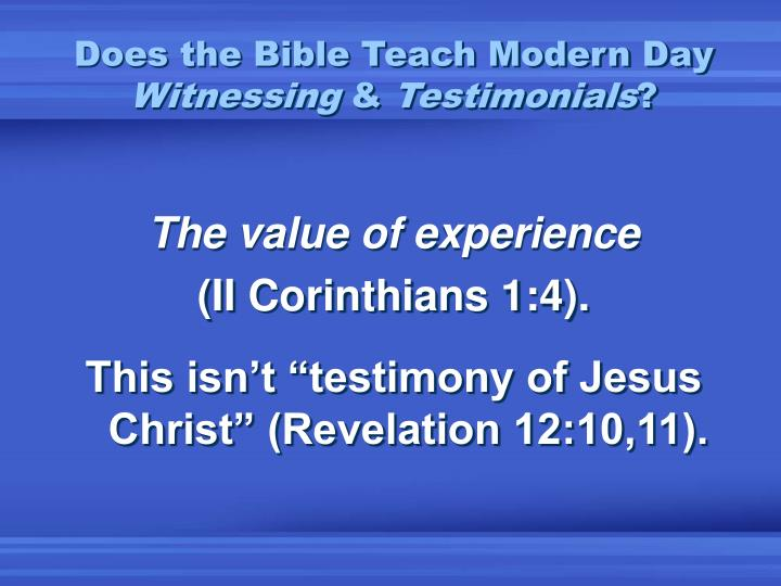 Does the Bible Teach Modern Day