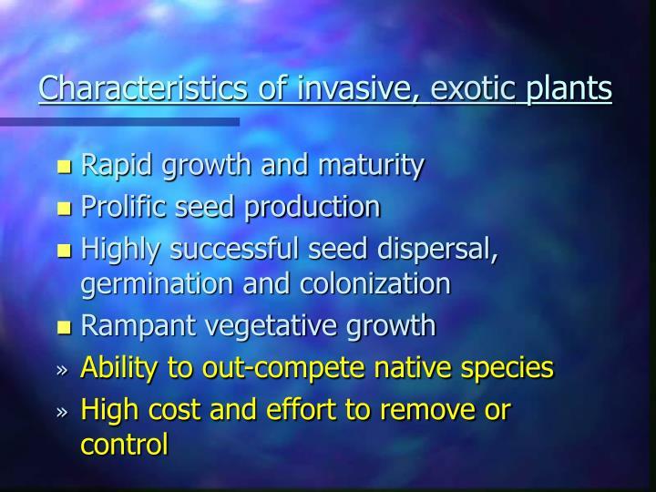 Characteristics of invasive,