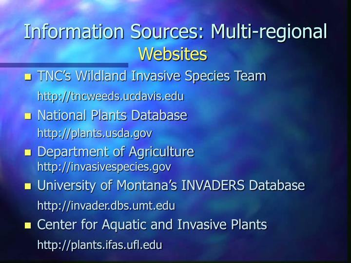 Information Sources: Multi-regional