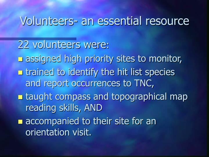 Volunteers- an essential resource