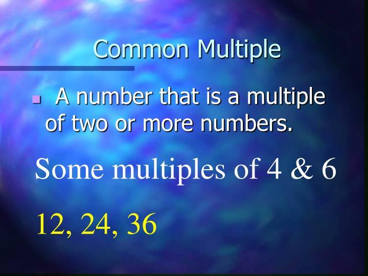Common Multiple