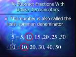 to subtract fractions with unlike denominators3