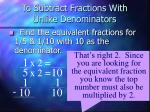 to subtract fractions with unlike denominators7