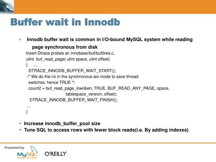 Buffer wait in Innodb