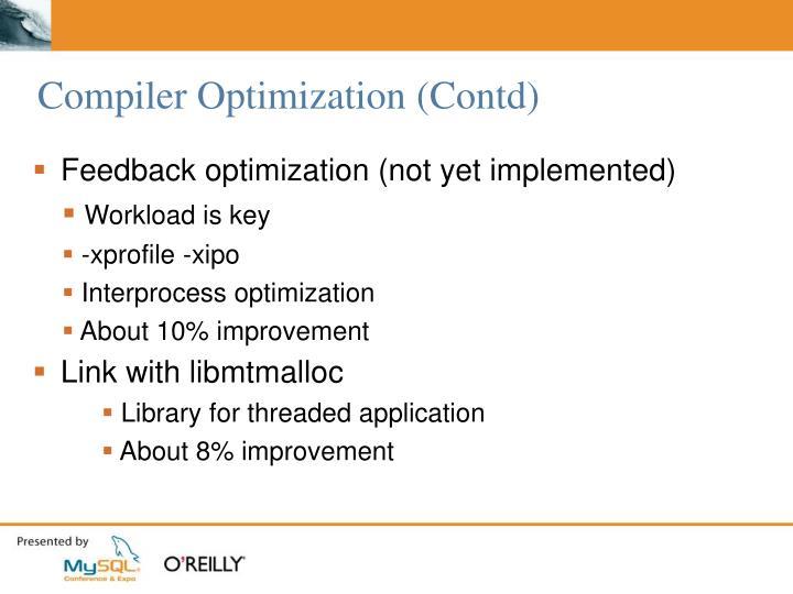 Compiler Optimization (Contd)