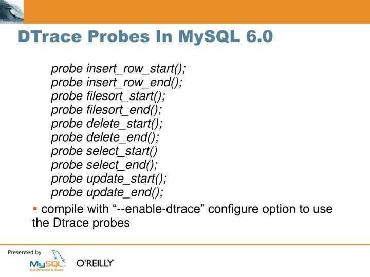 DTrace Probes In MySQL 6.0
