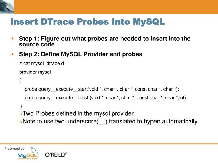 Insert DTrace Probes Into MySQL