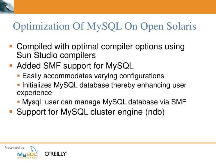 Optimization Of MySQL On Open Solaris