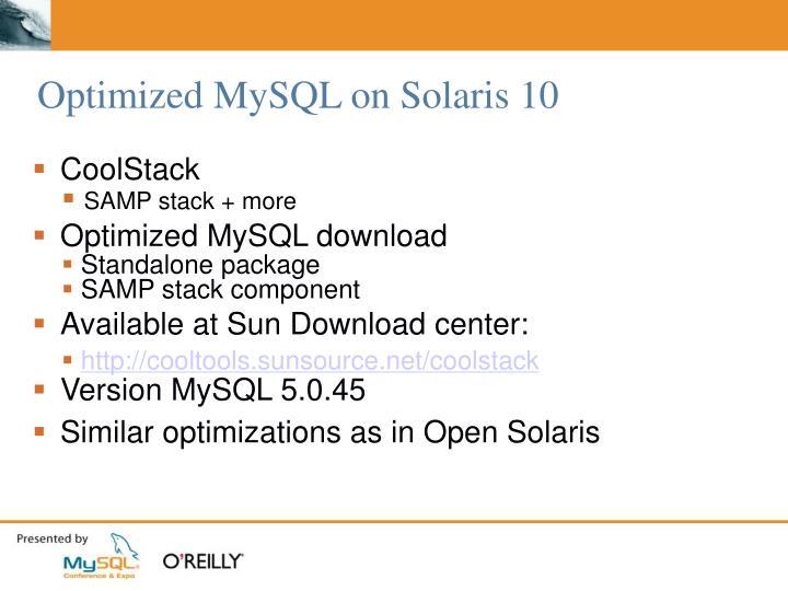 Optimized MySQL on Solaris 10