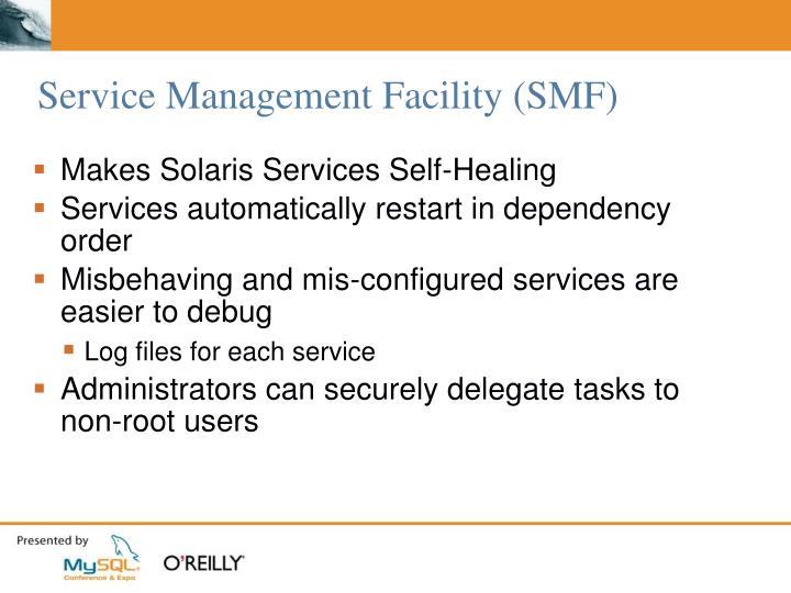 Service Management Facility (SMF)