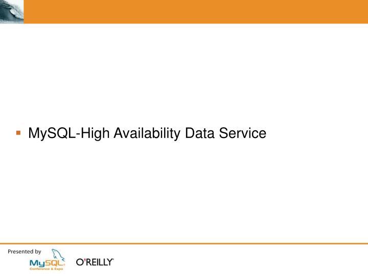 MySQL-High Availability Data Service