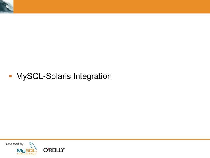 MySQL-Solaris Integration