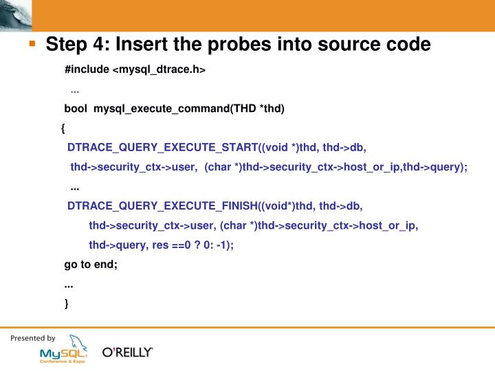 Step 4: Insert the probes into source code