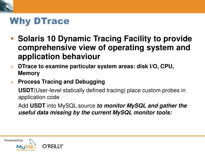 Why DTrace