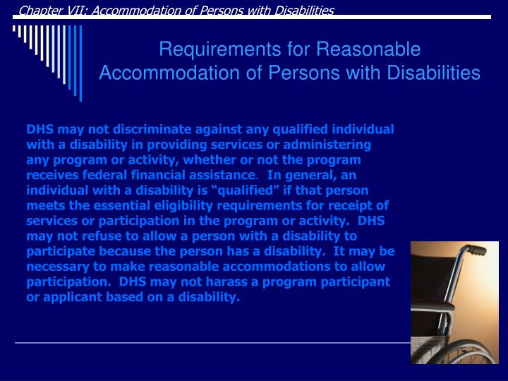 Chapter VII: Accommodation of Persons with Disabilities