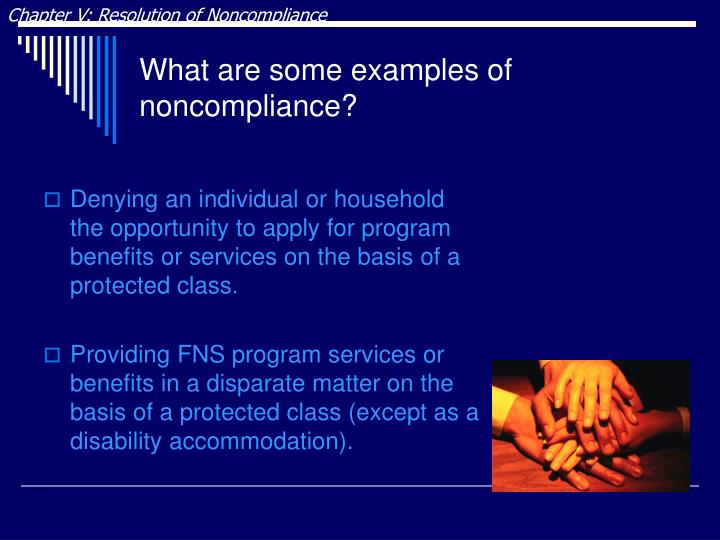 Chapter V: Resolution of Noncompliance
