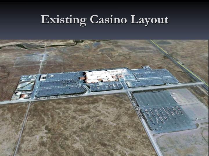 Existing Casino Layout