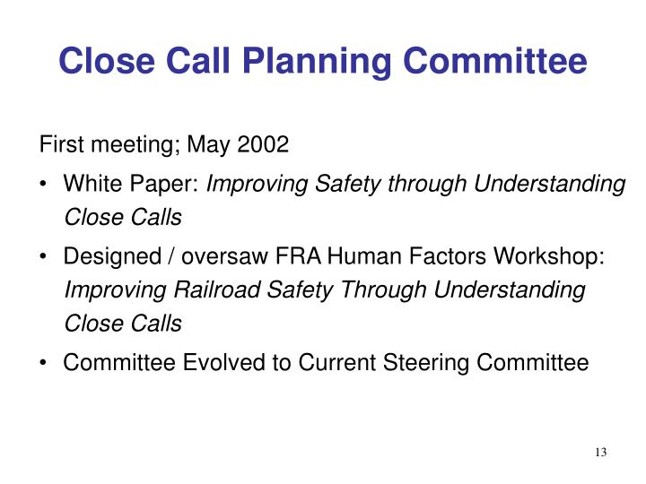 Close Call Planning Committee