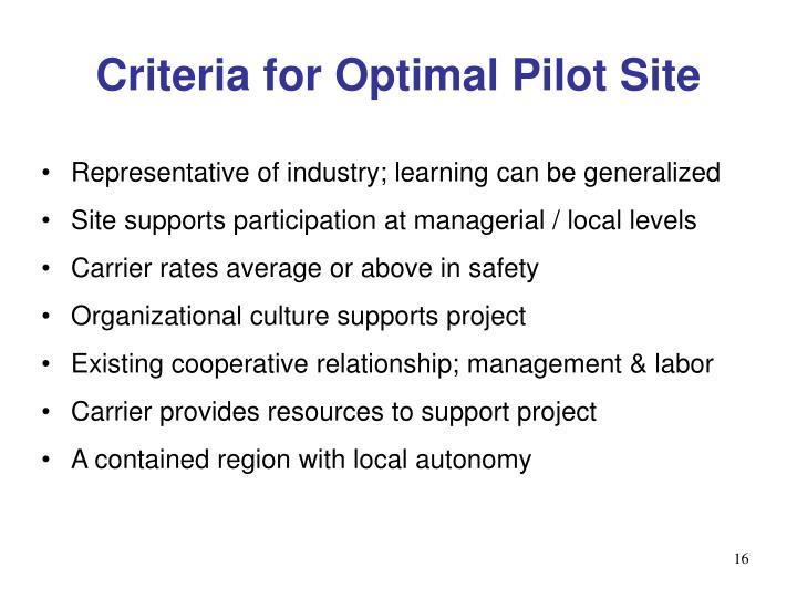 Criteria for Optimal Pilot Site