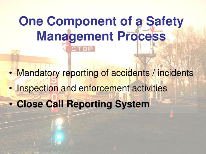 One Component of a Safety Management Process