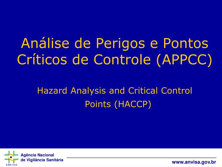 Hazard Analysis and Critical Control Points (HACCP)