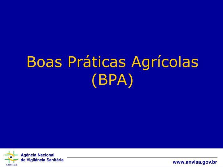 Boas Práticas Agrícolas (BPA)