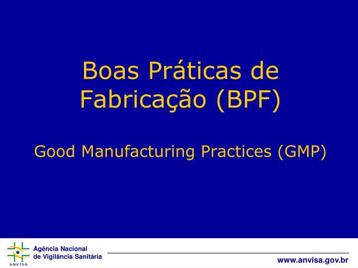 Boas Práticas de Fabricação (BPF)