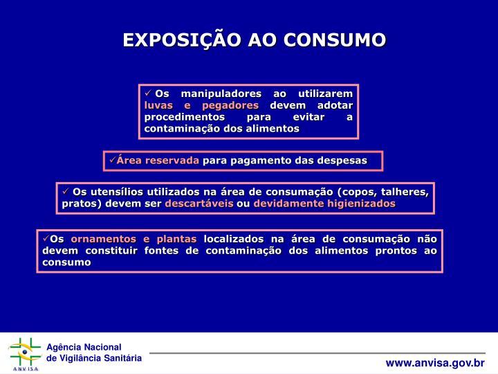 EXPOSIÇÃO AO CONSUMO